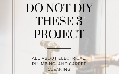 Do Not DIY These 3 Projects